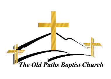 Old Paths Baptist Church