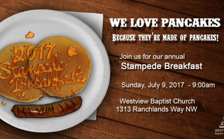 Westview Baptist Church Free Stampede Breakfast 2017