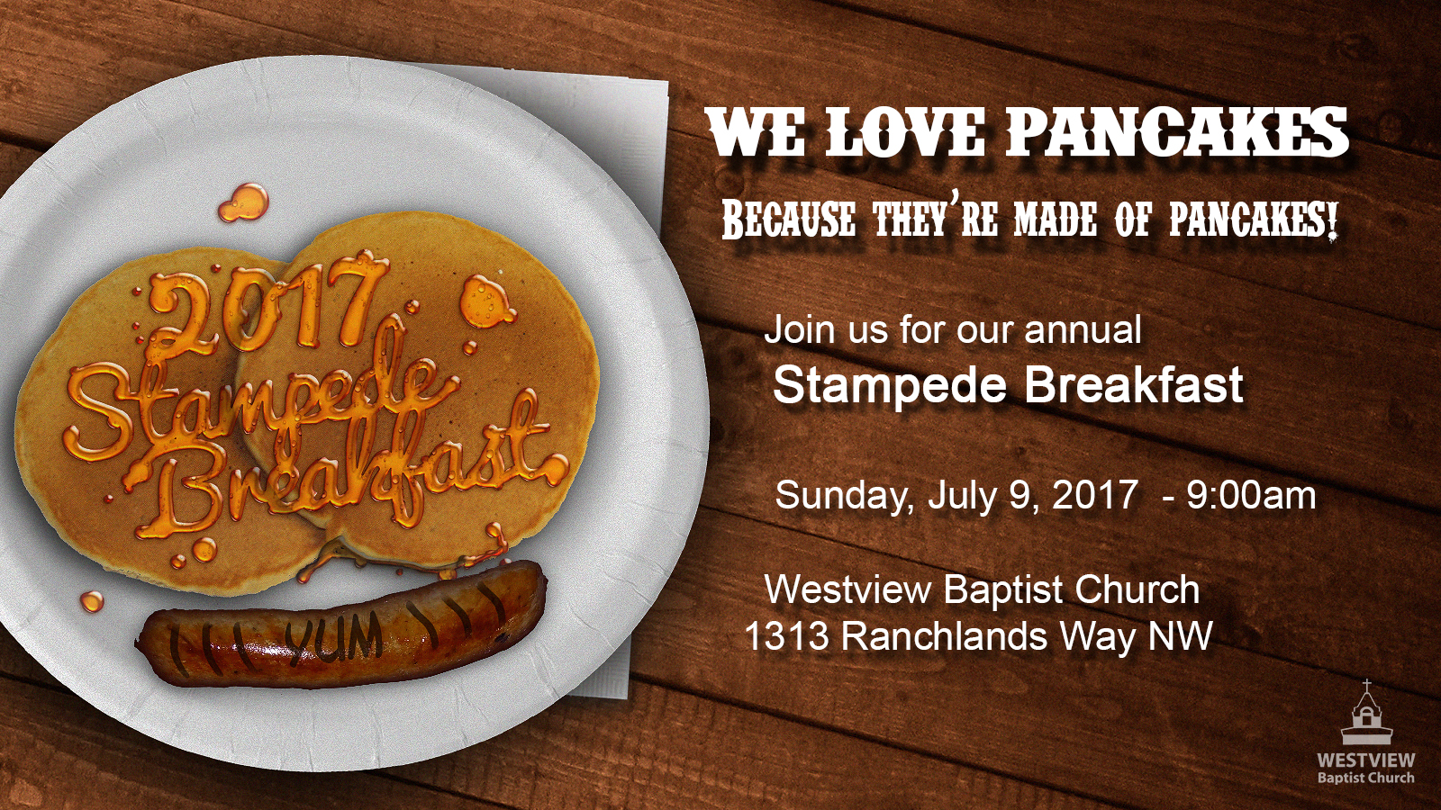 Westview Baptist Church Free Stampede Breakfast 2017