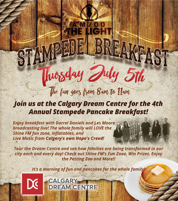 AM 700, Shine FM and The Calgary Dream Centre's Stampede Breakfast