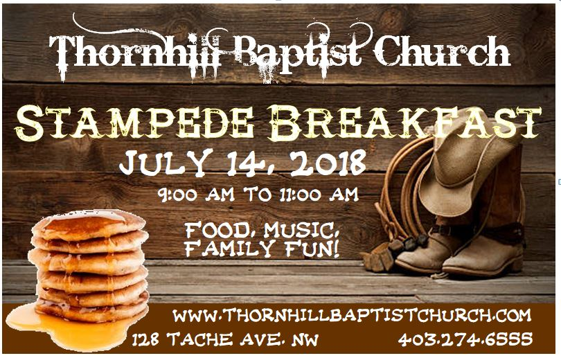 Thornhill Baptist Church Stampede Breakfast 2018